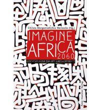 Reiseführer Imagine Africa 2060 Hammer Verlag