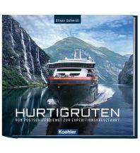 Ausbildung und Praxis 125 Jahre Hurtigruten Koehlers Verlagsgesellschaft