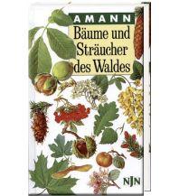 Naturführer Bäume und Sträucher des Waldes Neumann-Neudamm J. GmbH & Co KG Verlag