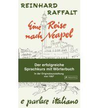 Reiseführer Eine Reise nach Neapel - Der erfolgreiche Sprachkurs mit Wörterbuch italienisch/deutsch Prestel-Verlag