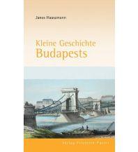 Reiseführer Kleine Geschichte Budapests Friedrich Pustet GmbH & Co KG