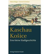 Reiseführer Kaschau / Košice Friedrich Pustet GmbH & Co KG
