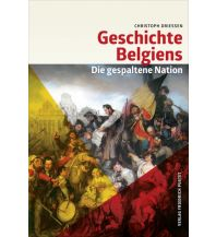 Reiseführer Geschichte Belgiens Friedrich Pustet GmbH & Co KG