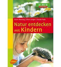 Outdoor Kinderbücher Natur entdecken mit Kindern Ulmer Verlag