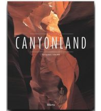 Bildbände CANYONLAND - Utah - Arizona - Nevada - Colorado -  New Mexiko Stürtz Verlag GmbH