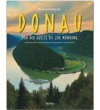 Bildbände Reise entlang der Donau - Von der Quelle bis zur Mündung Stürtz Verlag GmbH