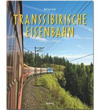 Bildbände Reise mit der Transsibirischen Eisenbahn Stürtz Verlag GmbH