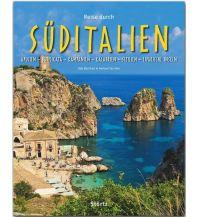 Bildbände Reise durch Süditalien - Apulien - Basilikata - Kampanien - Kalabrien - Sizilien - Liparische Inseln Stürtz Verlag GmbH