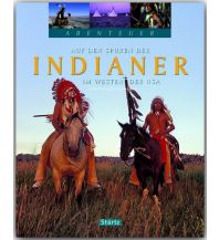 Bildbände Auf den Spuren der Indianer im Westen der USA Stürtz Verlag GmbH