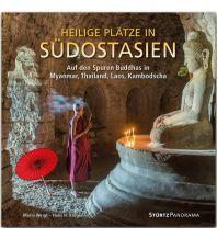Bildbände Heilige Plätze in Südostasien - Auf den Spuren Buddhas in Myanmar, Thailand, Laos, Kambodscha Stürtz Verlag GmbH