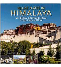 Bildbände Heilige Plätze im Himalaya - Von Klöstern, Göttern und Heiligen in Tibet, Indien und Nepal Stürtz Verlag GmbH