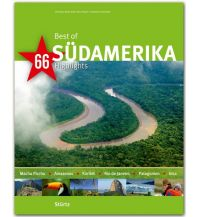Bildbände Best of Südamerika - 66 Highlights Stürtz Verlag GmbH