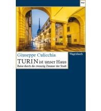 Reiseführer Turin ist unser Haus Wagenbach