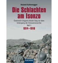 Bergerzählungen Die Schlachten am Isonzo Flechsig Buchvertrieb im Stürtz Verlag GmbH
