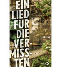 Reiselektüre Ein Lied für die Vermissten Berlin Verlag