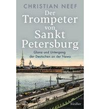 Reiselektüre Der Trompeter von Sankt Petersburg Wolf Jobst Siedler Verlag GmbH