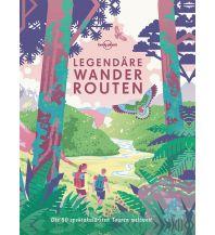 Outdoor Bildbände Lonely Planet Legendäre Wanderrouten Mairs Geographischer Verlag Kurt Mair GmbH. & Co.