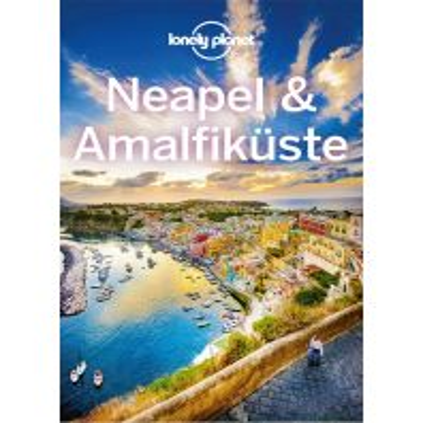 Reiseführer Lonely Planet Reiseführer Neapel & Amalfiküste Mairs Geographischer Verlag Kurt Mair GmbH. & Co.