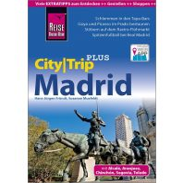 Reiseführer Reise Know-How Reiseführer Madrid (CityTrip PLUS) Reise Know-How