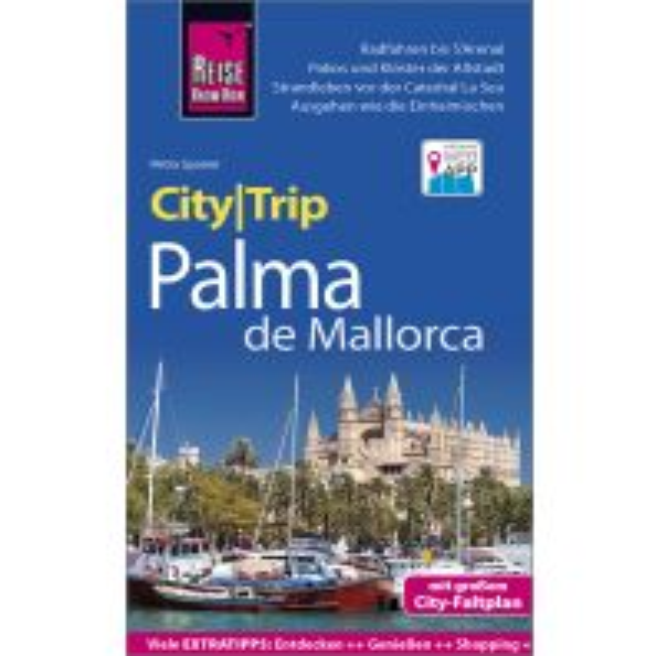 Reiseführer Reise Know-How CityTrip Palma de Mallorca Reise Know-How