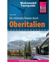Campingführer Reise Know-How Wohnmobil-Tourguide Oberitalien Reise Know-How