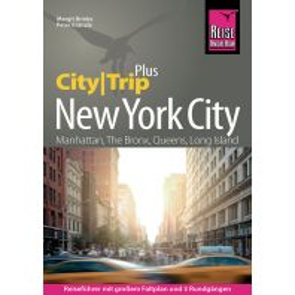 Reiseführer Reise Know-How Reiseführer New York City (CityTrip PLUS) Reise Know-How