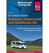 Reise Know-How Wohnmobil-Tourguide Bodensee, Schwarzwald und Schwäbische Alb mit Oberschwäbischer Barockstraße und schwäbischem Allgäu Reise Know-How