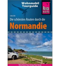 Reise Know-How Wohnmobil-Tourguide Normandie Reise Know-How