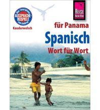 Sprachführer Reise Know-How Kauderwelsch Spanisch für Panama - Wort für Wort Reise Know-How