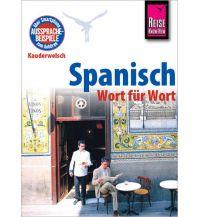 Sprachführer Reise Know-How Kauderwelsch Spanisch - Wort für Wort Reise Know-How