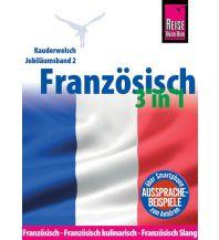 Sprachführer Reise Know-How Sprachführer Französisch 3 in 1: Französisch, Französisch kulinarisch, Französisch Slang Reise Know-How