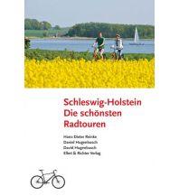 Radführer Die schönsten Radtouren in Schleswig-Holstein Ellert & Richter