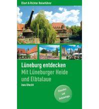 Reiseführer Lüneburg entdecken Ellert & Richter