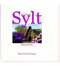 Bildbände So schön ist Sylt Ellert & Richter