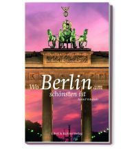 Reiseführer Wo Berlin am schönsten ist Ellert & Richter
