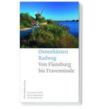 Radführer Ostseeküsten-Radweg von Flensburg bis Travemünde Ellert & Richter