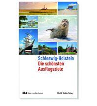 Schleswig-Holstein Die schönsten Ausflugsziele Ellert & Richter