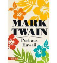 Reiseerzählungen Post aus Hawaii DuMont Literatur Verlag