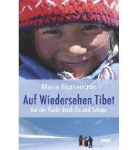Bergerzählungen Auf Wiedersehen, Tibet DuMont Literatur Verlag