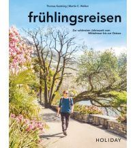 Bildbände HOLIDAY Reisebuch: frühlingsreisen Travel House Media