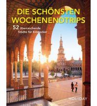 Bildbände HOLIDAY Reisebuch: Die schönsten Wochenendtrips – 52 überraschende Städte für Entdecker Travel House Media