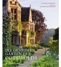 Bildbände Die geheimen Gärten der Cotswolds Gerstenberg Verlag
