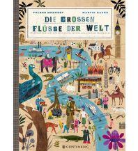 Die großen Flüsse der Welt Gerstenberg Verlag