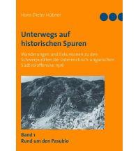 Wanderführer Unterwegs auf historischen Spuren Books on Demand