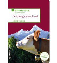 Reiseführer Berchtesgadener Land Armin Gmeiner Verlag