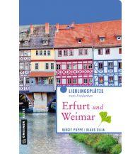 Reiseführer Erfurt und Weimar Armin Gmeiner Verlag