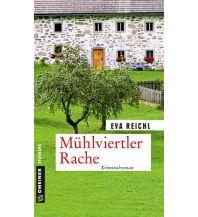 Reiselektüre Mühlviertler Rache Armin Gmeiner Verlag