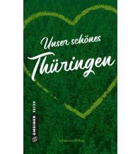 Reiseführer Unser schönes Thüringen Armin Gmeiner Verlag