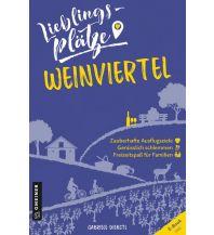 Reiseführer Lieblingsplätze Weinviertel Armin Gmeiner Verlag