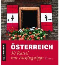 Kinderbücher und Spiele Österreich - 50 Rätsel mit Ausflugstipps Armin Gmeiner Verlag